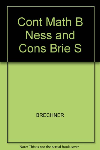 9780030309212: Cont Math B Ness and Cons Brie S