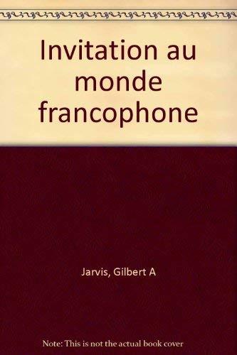 9780030309526: Invitation au monde francophone
