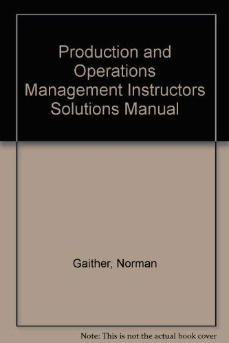 9780030309649: Production and Operations Management Instructors Solutions Manual