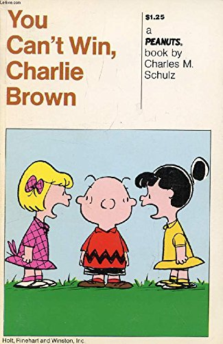 You Can't Win, Charlie Brown (9780030309908) by Charles M. Schulz