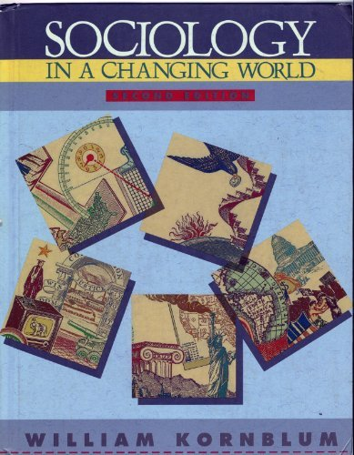 9780030309939: Sociology in a changing world