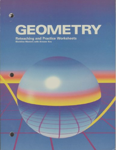 9780030310126: Geometry (Reteaching and Practice Worksheets, Blackline Masters with Answer Key)