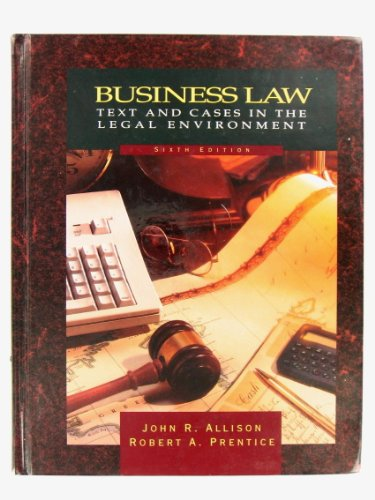 9780030310492: Business Law: Texts and Cases