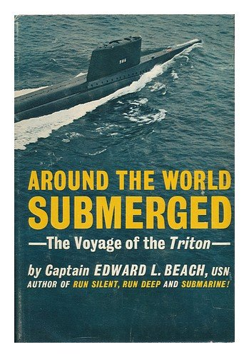 9780030310959: Around the World Submerged: the Voyage of the Triton