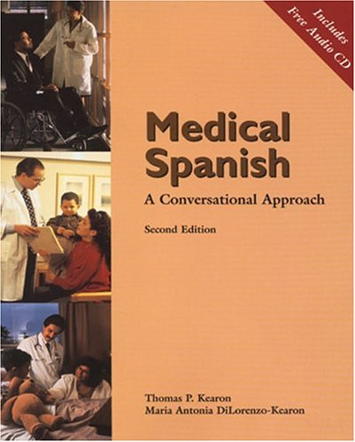 9780030311062: Medical Spanish: A Conversational Approach (with Audio CD) (World Languages)