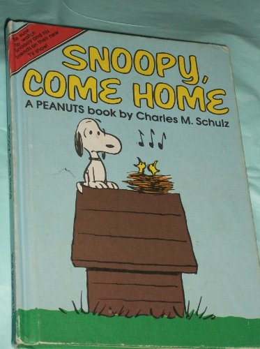 Snoopy, Come Home, A Peanuts book