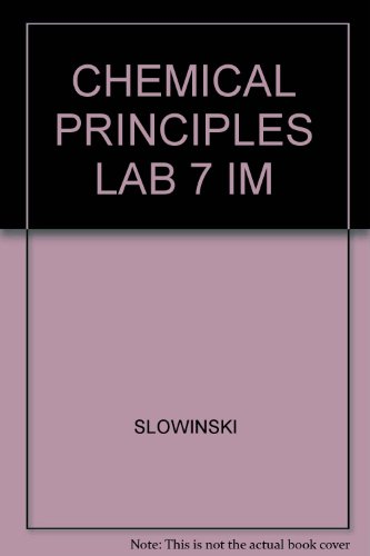 Chemical Principles in the Laboratory: Instructor's Manual (Seventh Edition): Slowinski, Emil ...