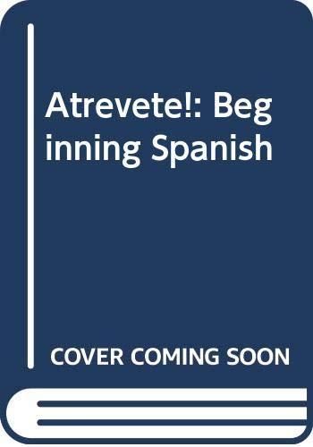 9780030312113: Atrevete!: Beginning Spanish