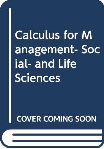 9780030312649: Calculus for management, social, and life sciences