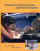 Elementary School Science and How to Teach: Glenn O. Blough,