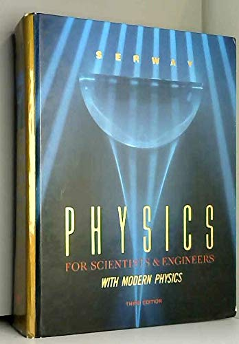 9780030313530: Physics for Scientists and Engineers: With Modern Physics (Saunders Golden Sunburst Series)