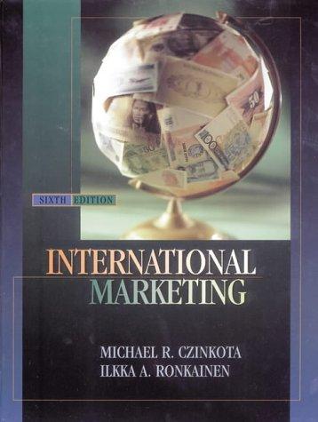International Marketing (Dreyden Press Series in Marketing) (9780030313783) by Michael R. Czinkota; Ilkka A. Ronkainen