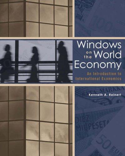 9780030313998: Windows on the World Economy: An Introduction to International Economics