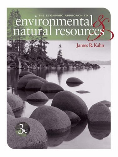 9780030314544: The Economic Approach to Environmental and Natural Resources