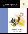 Fundamentals Of Financial Management: Eugene Brigham, Joel