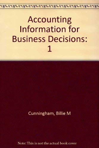 9780030315091: Accounting Information for Business Decisions