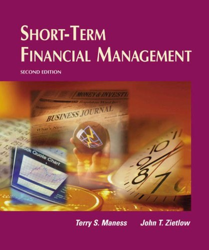 Short-term Financial Management: Maness, Terry S.;Zietlow, John T.
