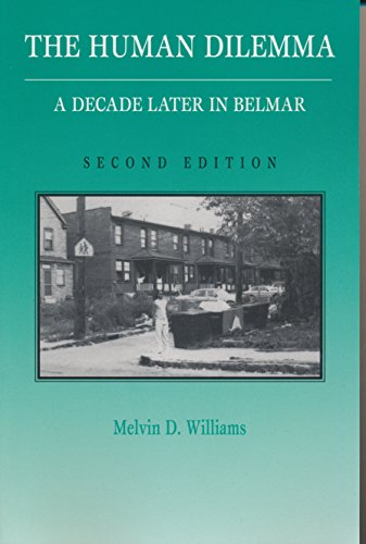 9780030315947: Human Dilemma: A Decade Later in Belmar : A Revision of on the Street Where I Lived (Case Studies in Cultural Anthropology)