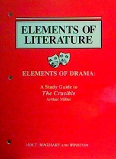 9780030316425: Elements of Literature- Elements of Drama: A Study Guide to The Crucible
