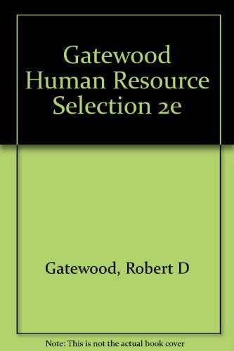 9780030316593: Gatewood Human Resource Selection 2e