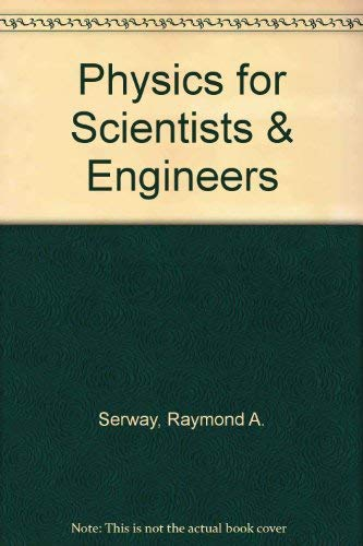 9780030317118: Physics for Scientists & Engineers