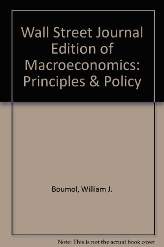 9780030317248: Wall Street Journal Edition of Macroeconomics: Principles & Policy