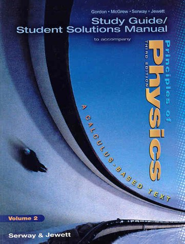9780030317378: Study Guide Student Solutions Manual to Accompany Principles of Physics (Volume 2)