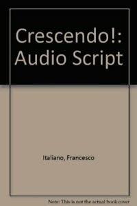 9780030318290: Crescendo!: Audio Script