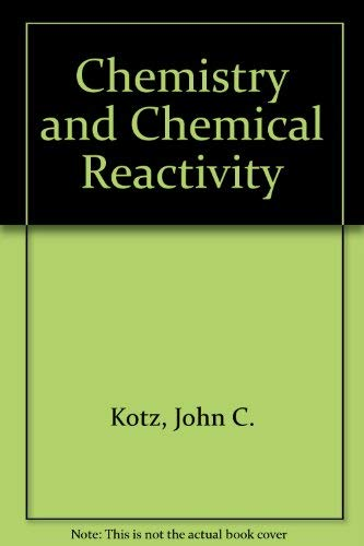 9780030318771: Chemistry and Chemical Reactivity