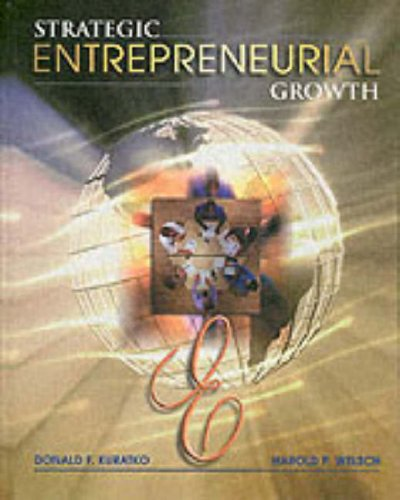 9780030319365: Strategic Entrepreneurial Growth