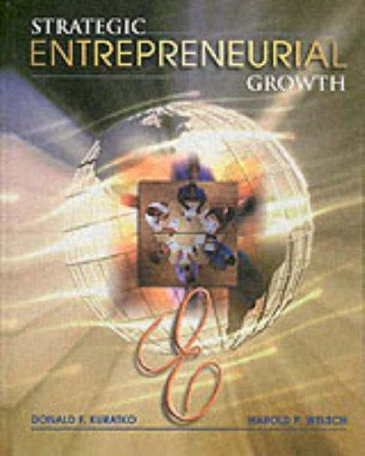 9780030319365: Strategic Entrepreneurial Growth