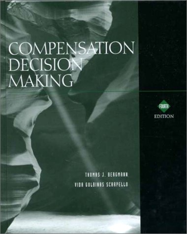 9780030319723: Compensation Decision Making (Dryden Press Series in Management)