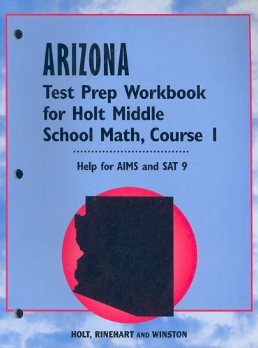 9780030319778: Holt Middle School Math Arizona: Test Preperation Workbook Course 1