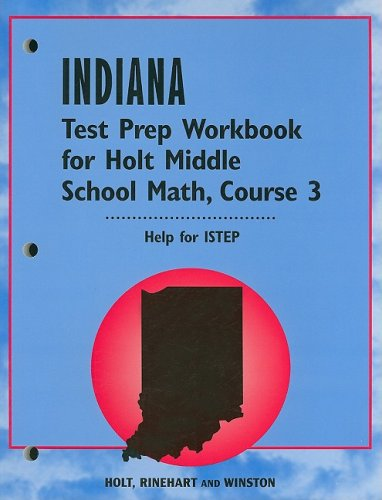 9780030319839: Holt Middle School Math Indiana: Test Preparation Workbook Course 3