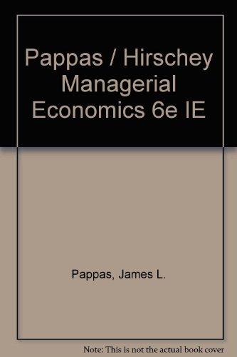 9780030320781: Pappas / Hirschey Managerial Economics 6e IE