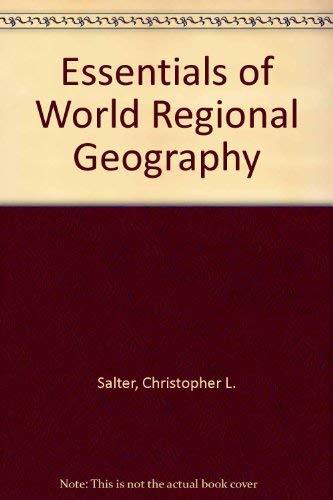 9780030322716: Essentials of World Regional Geography