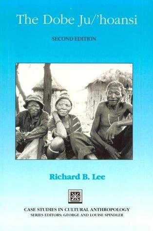 9780030322846: The Dobe Ju/'hoansi (Case Studies in Cultural Anthropology)