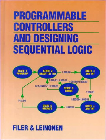 9780030323225: Programmable Controllers and Designing Sequential Logic (Saunders College Publishing Series in Electronics Technology)
