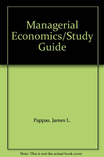 9780030323270: Managerial Economics/Study Guide