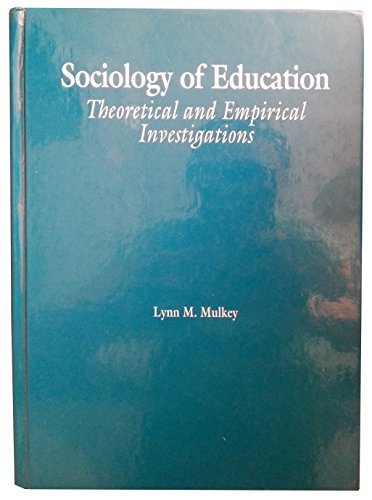 9780030323430: Sociology of Education: Theoretical and Empirical Investigations