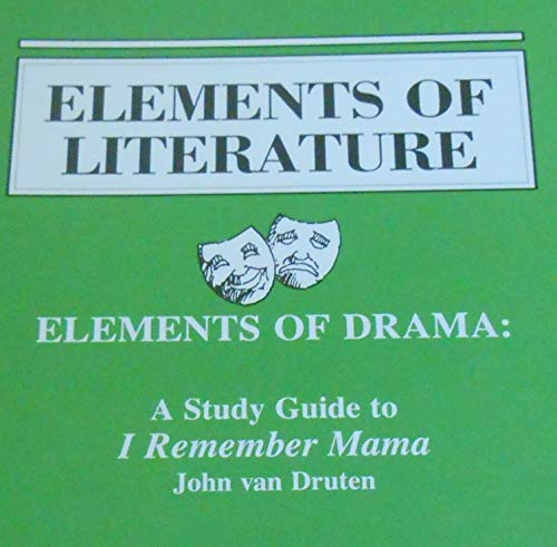 9780030323935: Elements of Drama: A Study Guide to I Remember Mama (Elements of Literature)