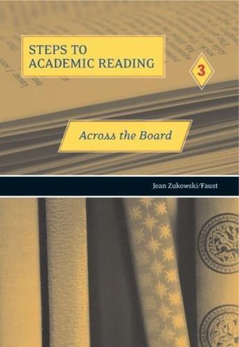 Across the Board (Steps to Academic Reading: Jean Zukowski/Faust
