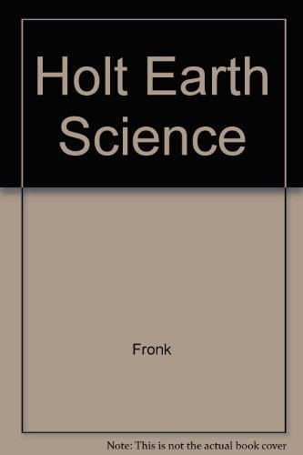 Holt Earth Science: Fronk