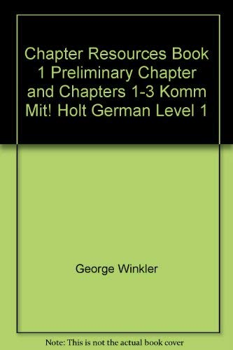 9780030325397: Chapter Resources Book 1 Preliminary Chapter and Chapters 1-3 Komm Mit! Holt German Level 1