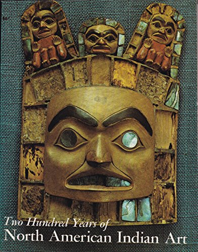 9780030325519: Two Hundred Years of North American Indian Art.