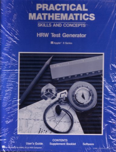 Practical Mathematics-Skills And Concepts: HRW Apple II Series Test Generator Software-Packaged Set...