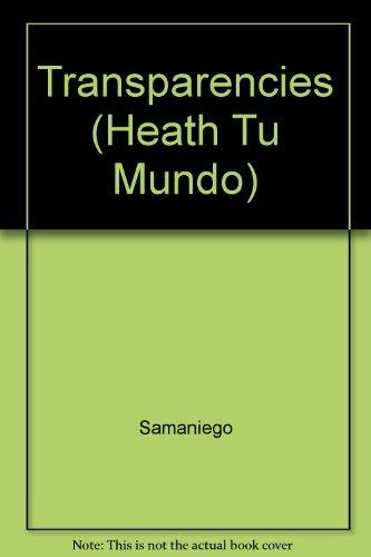 9780030325885: Transparencies (Heath Tu Mundo)