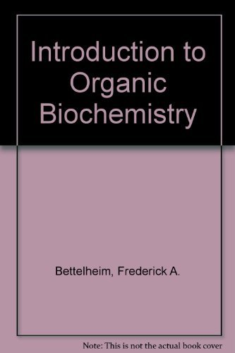 9780030326240: Introduction to Organic Biochemistry