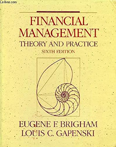 9780030326721: Financial Management: Theory and Practice