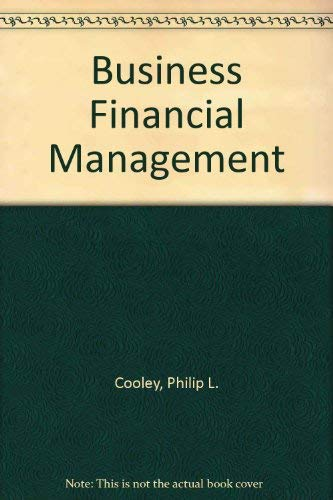 9780030327025: Business Financial Management (The Dryden Press series in finance)